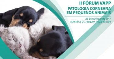 Forum VAPP - Patologia Corneana em Pequenos Animais - Veterinária Atual