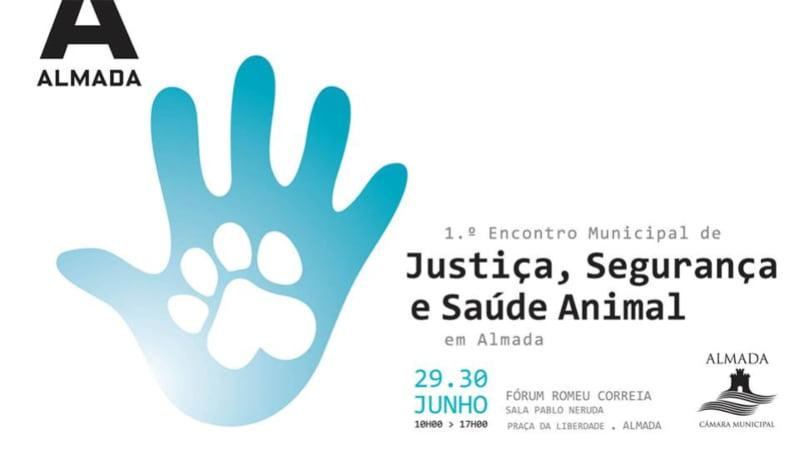 Almada promove 'Encontro Municipal de Segurança, Justiça e Saúde Animal'