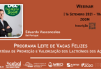 """O webinar - """"Programa Leite de Vacas Felizes – Estratégia de Promoção e Valorização dos Lacticínios dos Açores"""" ocorre já amanhã."""